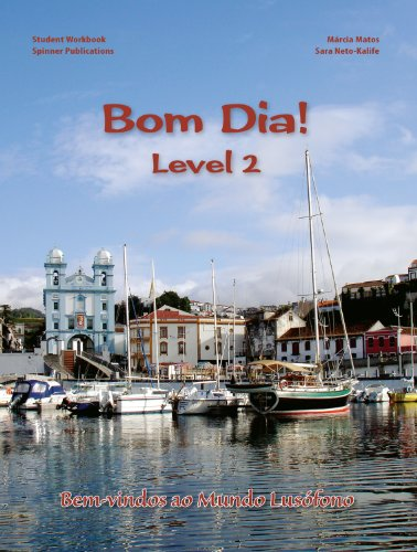 Bom Dia! Level 2 - Portuguese Language Workbook (Portuguese Edition) Márcia Motos