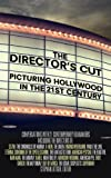 Director's Cut : Picturing Hollywood in the 21st Century, Littger, Stephan, 082641902X