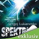 Spektrum Hörbuch von Sergej Lukianenko Gesprochen von: David Nathan