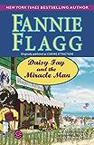 Daisy Fay and the Miracle Man: A Novel