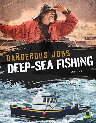 Dangerous Jobs Deep-Sea Fishing, Grades 4 - 8 por Erin Palmer