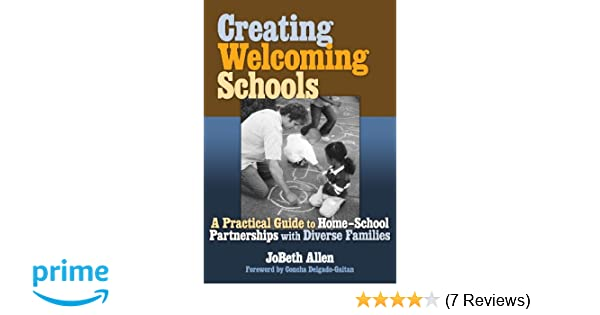 Creating Welcoming Schools A Practical Guide To Home School