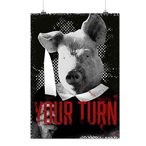 Your Turn Angry Pig Butcher Life Matte/Glossy Poster A2 (17x24 inches) | Wellcoda