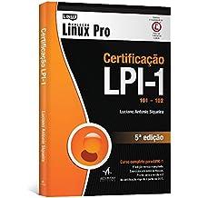 Certificação LPI-1. 101 201 - Coleção Linux Pro