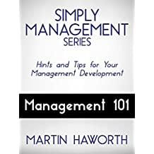 Simply Management Series - Management 101: Hints and Tips for Your Management Development