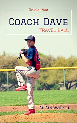 Coach Dave Season Four: Travel Ball