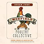 The Woefield Poultry Collective | Susan Juby
