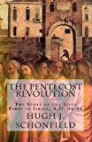 The Pentecost Revolution, Hugh Schonfield, 1480094005