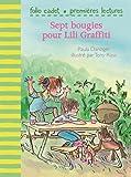 "Afficher ""Sept bougies pour Lili Graffiti"""