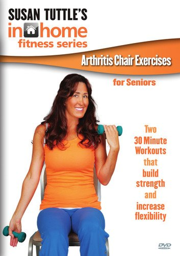 Susan Tuttle's In Home Fitness: Arthritis Chair Exercises for Seniors