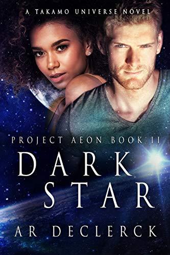 Dark Star: (Takamo Universe) Aeon Project Book 2