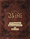 img - for The Bible in Limericks: Each Chapter in Verse book / textbook / text book
