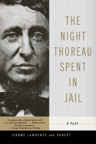 The Night Thoreau Spent in Jail: A Play