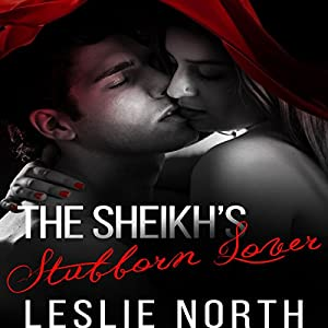 The Sheikh's Stubborn Lover Audiobook