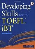 Developing Skills for the TOEFL iBT, Intermediate Reading