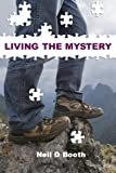 img - for Living the Mystery (Andrew's Journey) (Volume 2) book / textbook / text book