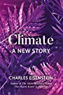 Climate-A New Story