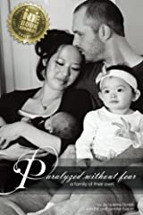 Paralyzed Without Fear: A Family of Their Own Paperback