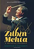 img - for Zubin Mehta: A Life In Music by Bakhtiar K. Dadabhoy (2016-04-01) book / textbook / text book
