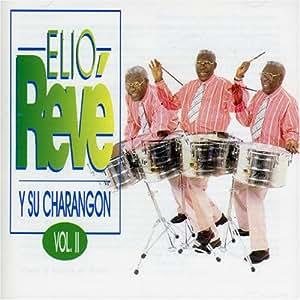 Elio Reve Y Su Charangon V.2