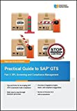 Practical Guide to SAP GTS Part 1: SPL Screening and Compliance Management