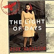 The Light of Days: Women Fighters of the Jewish Resistance – Their Untold Story (English Edition)