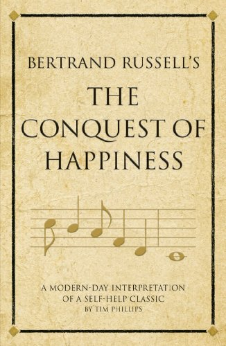 Bertrand Russell's The Conquest of Happiness (Infinite Success) - Conquest Of Happiness Kindle