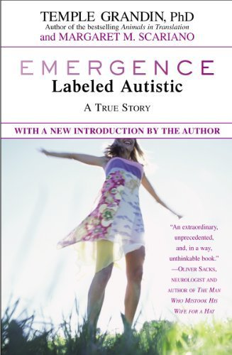 Emergence: Labeled Autistic Reissue Edition by Grandin, Temple, Scariano, Margaret M. (1996) Paperback