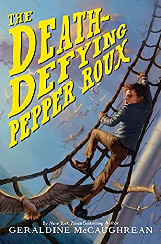 book cover of The Death-defying Pepper Roux