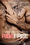 Ride Free, Evelyn Glass, 1497514290