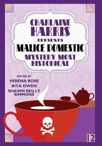 Download Charlaine Harris Presents Malice Domestic 12: Mystery Most Historical PDF