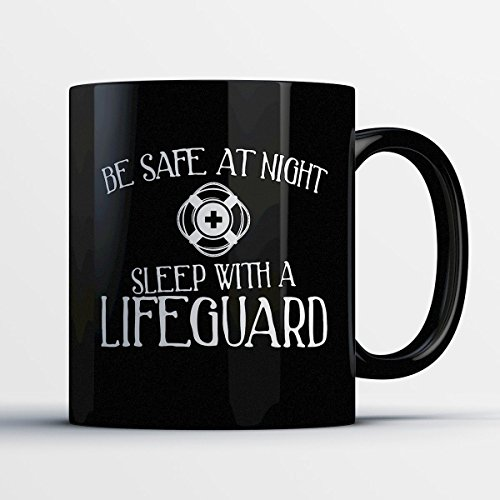 Ymca Halloween Costumes (Lifeguard Coffee Mug – Be Safe At Night Sleep With A Lifeguard - Funny 11 oz Black Ceramic Tea Cup - Humorous and Cute Lifeguard Gifts with Lifeguard Sayings)