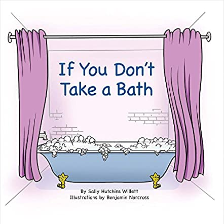 If You Don't Take a Bath