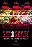 img - for Speakeasy: Secret Bars Around the World book / textbook / text book