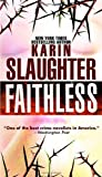 Faithless: A Novel (Grant County)
