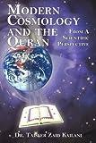Modern Cosmology and the Quran, Taiseer Zaid Kailani, 1420881205