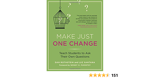 Make Just One Change: Teach Students to Ask Their Own ...