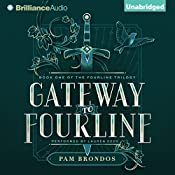 Gateway to Fourline: The Fourline Trilogy, Book 1 | Pam Brondos