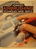 img - for Advanced Airbrushing Techniques Made Simple book / textbook / text book