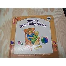 Jenny's New Baby Sister (Next-Step)