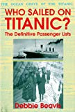 Who Sailed on Titanic?, Debbie Beavis, 071102880X