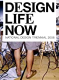 Design Life Now, Barbara Bloemink and Brooke Hodge, 0910503990