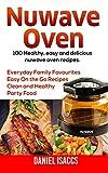 Nuwave: Nuwave Oven Recipes, Nuwave Airfryer Cookbook, Nuwave Easy Recipes, Nuwave Cookbook, Family Everyday Home Recipes