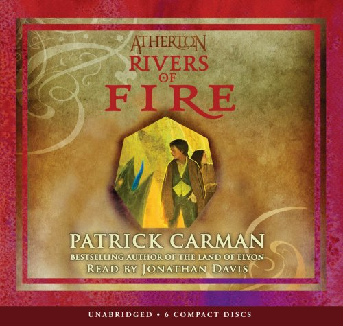 Atherton #2: Rivers of Fire - Audio Library Edition pdf