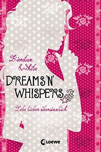 Lebe lieber übersinnlich – Dreams 'n' Whispers: Band 2