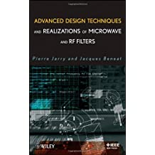 Advanced Design Techniques and Realizations of Microwave and RF Filters