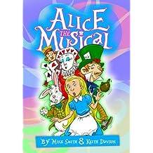 Alice the Musical (Junior Version): Script