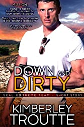 Down and Dirty: SEAL EXtreme Team Short Story (English Edition)