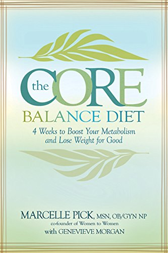 Download The Core Balance Diet: 4 Weeks to Boost Your Metabolism and Lose Weight for Good pdf