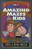 Amazing Mazes for Kids (Take Me Through the Bible)